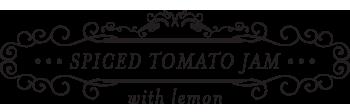 Spiced Tomato Jam with Lemon