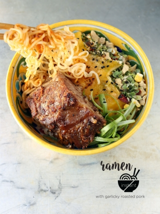 Not So Instant Ramen with Garlicky Roasted Pork